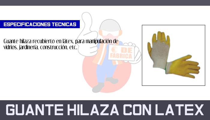 34 GUANTE HILAZA CON LATEX