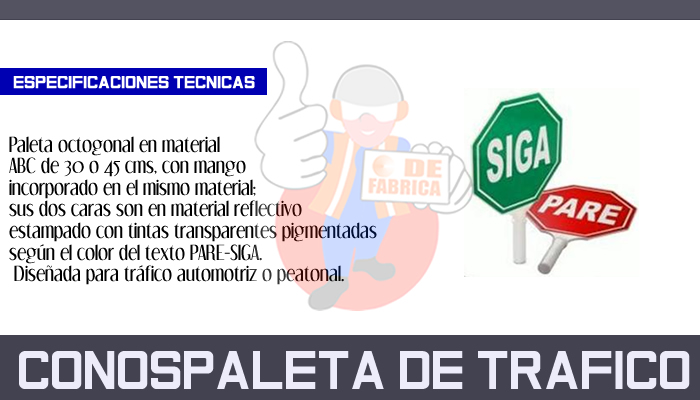 85 CONOSPALETA DE TRAFICO